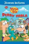 PHINEAS Y FERB ¡PERRY HABLA!