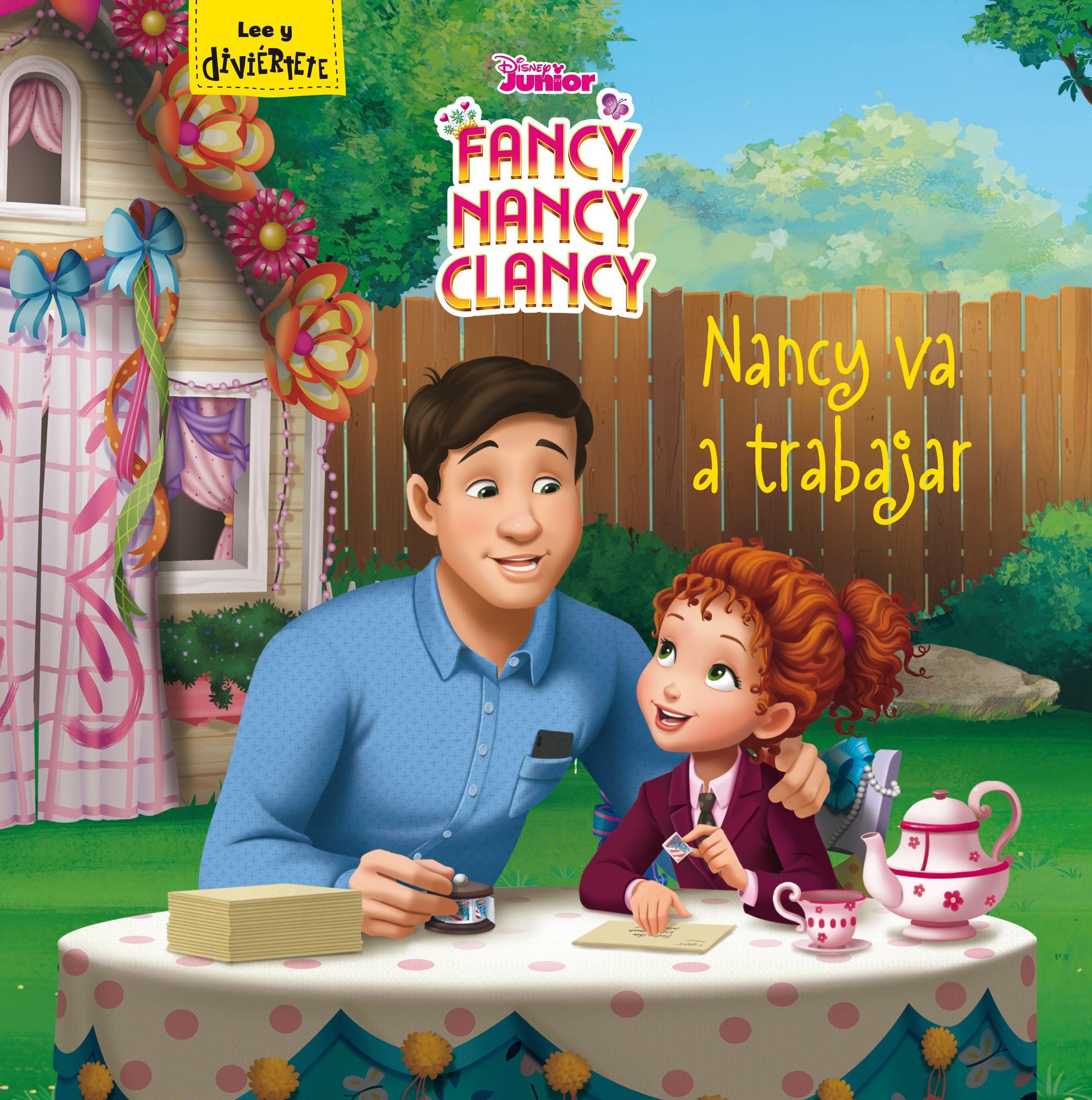 FANCY NANCY CLANCY NANCY VA A TRABAJAR