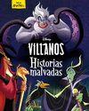 VILLANOS HISTORIAS MALVADAS