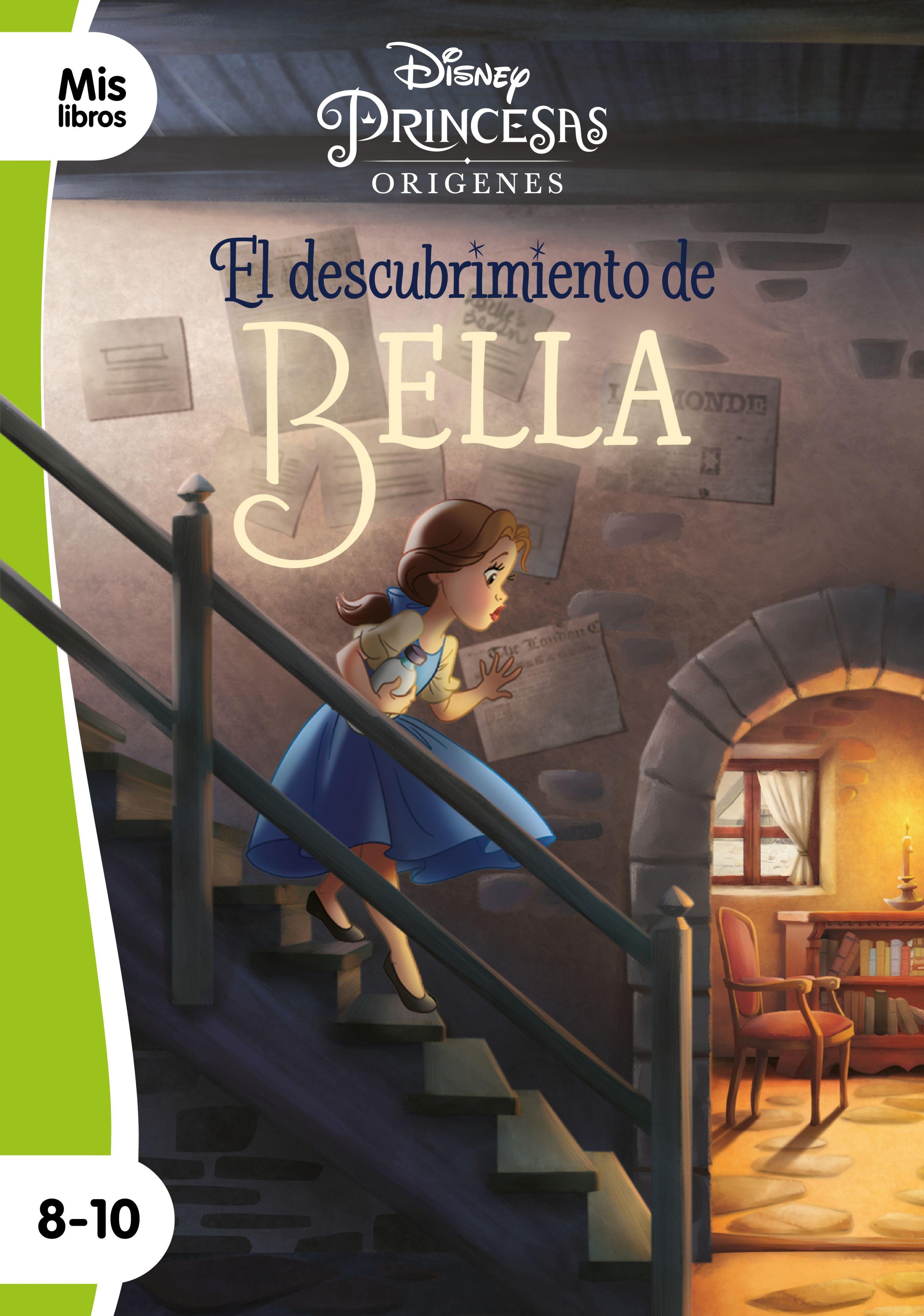 PRINCESAS EL DESCUBRIMIENTO DE BELLA