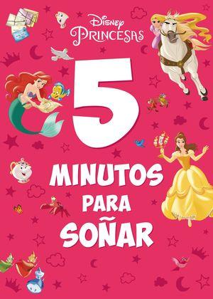PRINCESAS 5 MINUTOS PARA SOÑAR