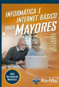 INFORMATICA E INTERNET BASICO PARA MAYORES