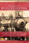 BREVE HISTORIA DE LA REVOLUCION INDUSTRIAL