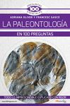 PALEONTOLOGIA EN 100 PREGUNTAS
