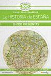 HISTORIA DE ESPAÑA EN 100 PREGUNTAS