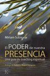 PODER DE NUESTRA PRESENCIA EL