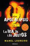 APOCALIPSIS Z  III LA IRA DE LOS JUSTOS