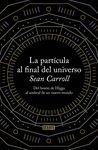 PARTÍCULA AL FINAL DEL UNIVERSO LA