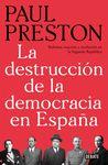 DESTRUCCIÓN DE LA DEMOCRACIA EN ESPAÑA LA