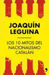 10 MITOS DEL NACIONALISMO CATALÁN LOS