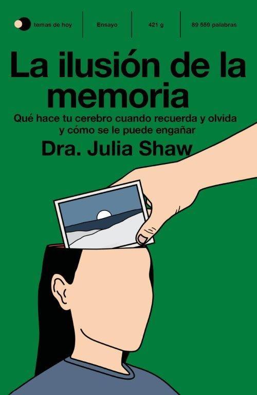 ILUSIÓN DE LA MEMORIA LA