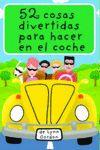 BARAJA 52 COSAS DIVERTIDAS PARA HACER EN EL COCHE