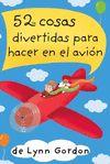 52 COSAS DIVERTIDAS PARA HACER EN EL AVION