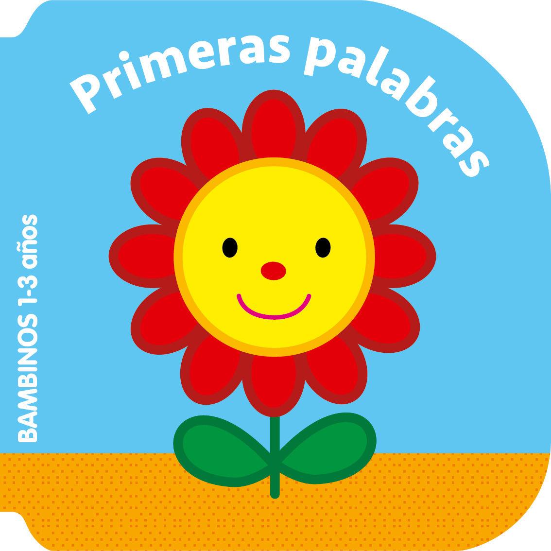 PRIMERAS PALABRAS