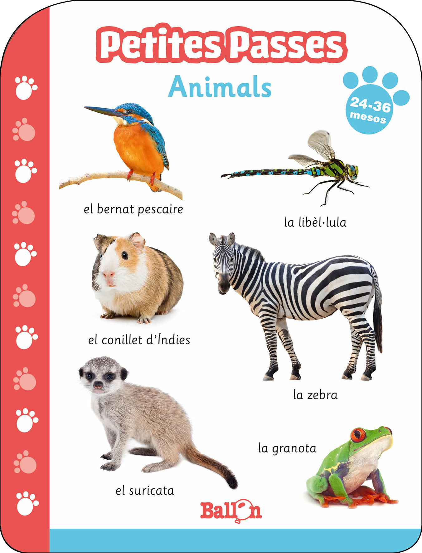 PETITES PASSES - ANIMALS 24-36 MESOS