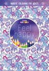 FEEL HAPPY UNA FORMA DE MEDITACION